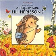 A-t-elle raison, Lili Hérisson ? par Diane Barbara