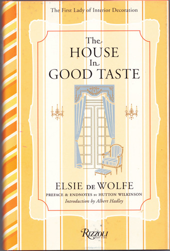 The House in Good Taste, de Wolfe, Elsie