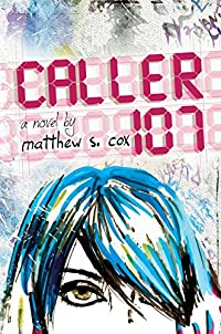 Caller 107 by Matthew S. Cox ebook deal