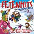 Fetenhits Aprs Ski 2012 [Explicit] [+Digital Booklet]