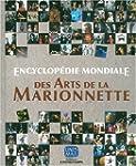 Encyclop�die Mondiale des Arts de la...