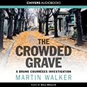 The Crowded Grave | [Martin Walker]