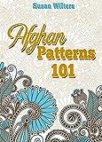 Afghans: Afghan Patterns 101