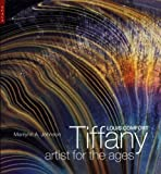 img - for Louis Comfort Tiffany: Artist for the Ages book / textbook / text book