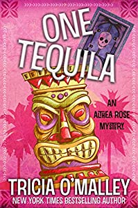 One Tequila: An Althea Rose Mystery by Tricia O'Malley ebook deal
