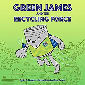Green James and the Recycling Force Audiobook