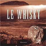 echange, troc Thierry Bénitah, Jean-Marc Bellier, Emmanuel Dron - Le Whisky, coffret 2 volumes