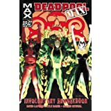 Deadpool Max: Involuntary Armageddonpar David Lapham