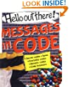 Messages in Code (Hello Out There)