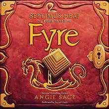 Fyre: Septimus Heap, Book Seven | Livre audio Auteur(s) : Angie Sage Narrateur(s) : Gerard Doyle