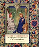 The Art of Illumination: The Limbourg Brothers and the Belles Heures of Jean De France, Duc De Berry (Metropolitan Museum of Art)