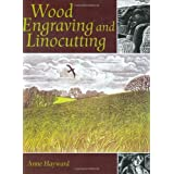 Wood Engraving and Linocuttingby Anne Hayward
