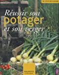 Russir son potager et son verger