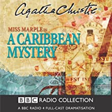 A Caribbean Mystery (Dramatised) Radio/TV Program by Agatha Christie Narrated by June Whitfield