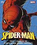 Spiderman, tout l'univers de l'homme-...