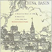 China Basin: The Cyrus Skeen Series | Edward Cline