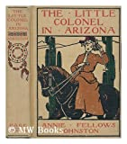 Little Colonel in Arizona, the