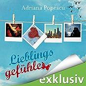 Lieblingsgefühle (Lieblingsmomente 2) | Adriana Popescu