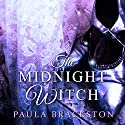 Midnight Witch Audiobook by Paula Brackston Narrated by Marisa Calin
