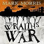 The Wraiths of War: Obsidian Heart, Book 3 | Mark Morris