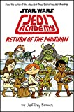 img - for Star Wars: Jedi Academy, Return of the Padawan (Book 2) book / textbook / text book