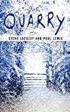 img - for The Quarry by Steve Lockley (2002-12-12) book / textbook / text book