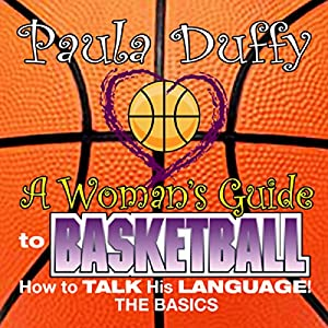 A Woman's Guide to Basketball Audiobook