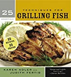 img - for 25 Essentials: Techniques for Grilling Fish book / textbook / text book