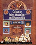 Collecting Paint Advertising And Memorabilia (Schiffer Military History) (076431047X) by Davis, Irene