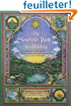 The Fourfold Path To Healing: Working...