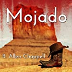 Mojado: Navajo Nation, Book 4 | R. Allen Chappell