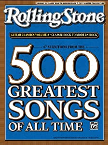 Rolling Stone Magazine's 500 Greatest Songs of All Time: Classic Rock to Modern
