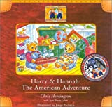 Harry & Hannah: The American Adventure (Adventures of Harry & Hannah)