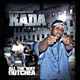 All the Way Outchea 2 by Kada (2011-10-18)