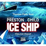 "Ice Ship - T�dliche Frachtvon ""Lincoln Child"""