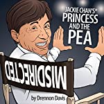 Jackie Chan's Princess and the Pea | Drennon Davis