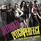 Ultimate Pitch Perfect (Original Motion Picture Soundtrack)
