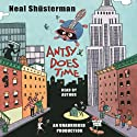 Antsy Does Time (       UNABRIDGED) by Neal Shusterman Narrated by Neal Shusterman