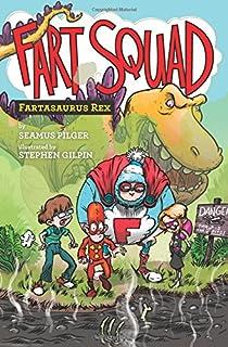 Book Cover: Fart Squad #2: Fartasaurus Rex