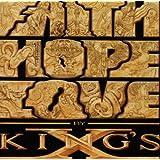 Faith Hope Love ~ King's X