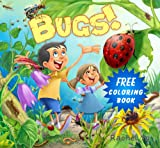 Childrens Book: Bugs! (A Rhyming Childrens Bedtime Story Picture Book for Ages 2-8)