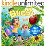 Bugs! ( Colorful Children's Picture Book for Little One to Learn about Bugs without Being Gross Out)