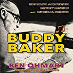 Buddy Baker: Big Band Arranger, Disney Legend & Musical Genius   Ben Ohmart