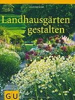 Landhausgärten gestalten (GU Garten Extr...