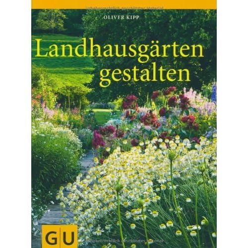 Landhausgärten gestalten (GU Garten Extra) jetzt bestellen