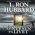 Scientologi: Et Nyt Syn På Livet [Scientology: A New Slant on Life, Danish Edition] Audiobook by L. Ron Hubbard Narrated by  uncredited