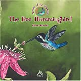 The Bee Hummingbird (Animals of Americas)