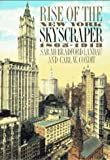 img - for Rise of the New York Skyscraper: 1865-1913 book / textbook / text book