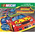 Wild Wheels! (Nascar Lift-the-Flap Book)