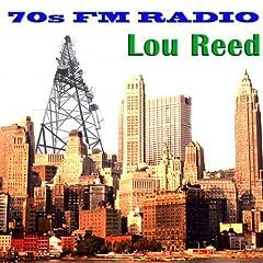 70s FM Radio: Lou Reed